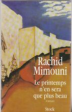 R. Mimouni - LE PRINTEMPS N'EN SERA QUE PLUS BEAU - Stock - 1995