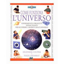 Come funziona l'Universo - Libro per eseguire affascinanti eserimenti