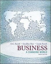 Business : A Changing World by Linda Ferrell, Geoffrey Hirt and O. C. Ferrell (2