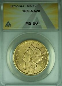 1875-S Liberty $20 Double Eagle Gold Coin ANACS MS-60