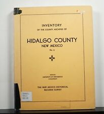 Inventory of the County Archives of Hidalgo County New Mexico 1941 Genealogy