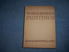 WORLD FAMOUS PAINTINGS edited by Rockwell Kent (1939)/HC/Fine Arts/Ilustrated