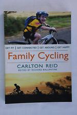 New Family Cycling Paperback Author Carlton Reid Edited by Richard Ballantine