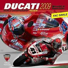 Ducati 2009 MotoGP and Superbike Review: Official World Championship Review (Mot