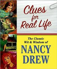 Clues for Real Life: The Wit and Wisdom of Nancy Drew - HC w/DJ 1st EDITION 2007