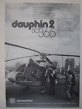 1/1979 PUB AEROSPATIALE HELICOPTERE DAUPHIN 2 SA 365 ORIGINAL FRENCH AD