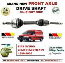 FOR FIAT SCUDO 2.0JTD 2.0JTD-16V 1999-2006 BRAND NEW FRONT AXLE RIGHT DRIVESHAFT