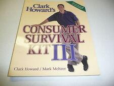 Clark Howard's Consumer Survival Kit No. III by Mark Meltzer signed 1st edition