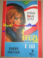 BRUZI DALL'OLIO RARO SPARTITO SINGOLO 1969 Bindi Ferrara vecchioni no cd lp