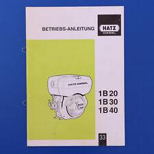 Hatz 1B20 1B30 1B40 - Betriebsanleitung Bedienungsanleitung Ausgabe 11/2004