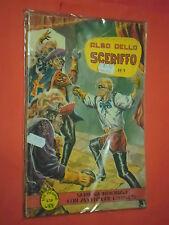 ALBO DELLO SCERIFFO N°1 ALBO D'ORO DA LIRE 120- 1957 TORELLI-EL BRAVO ROY DALLAS