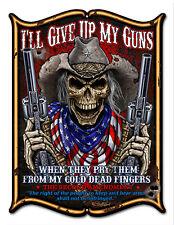 Garage Art Second Amendment Guns Sign ILL GIVE UP MY GUNS 14×18