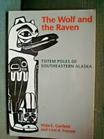 B BOOK TOTEM POLES OF ALASKA WOLF & RAVEN 150 PAGES ILLUSTRATED B/W