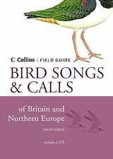 Collins Field Guide: Bird Songs and Calls of Britain and Northern Europe (Contai