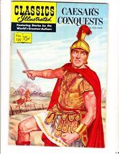 Classics Illustrated 130: Caesar's Conquests (1956): Orig: FREE to combine: VG/F