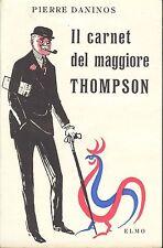 IL CARNET DEL MAGGIORE THOMPSON - PIERRE DANINOS