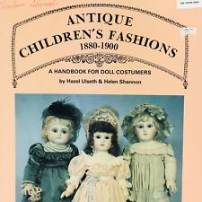 Book Antique Childrens Fashions 1880-1900 Handbook of Doll Costumes & Patterns