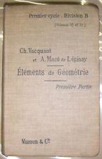 Eléments de géométrie - 1er partie - Vacquant - Manuel scolaire - 1903 - Science