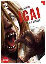 manga IGAI The Play Dead/Alive tome 2 Seinen Tsukasa Saimura Glénat Horreur VF