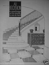 PUBLICITÉ 1927 AU BÛCHERON LE GRAND MAGASIN DE MEUBLE RUE RIVOLI - ADVERTISING