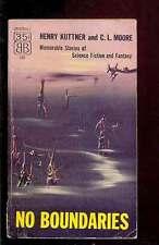 Henry KUTTNER & C.L. MOORE No Boundaries Ballantine 1955 first edition/printing