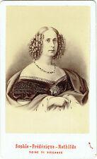 Photo cdv ; Portrait de Sophie-Frédérique-Mathilde , Reine de Hollande (gravure)