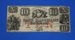 1800s $10 THE BANK OF MASSILLON STATE OF OHIO EXTREMELY RARE OBSOLETE BANK NOTE