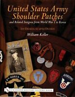 United States Army Shoulder Patches and Related Insignia From WW I - Korea Vol 1