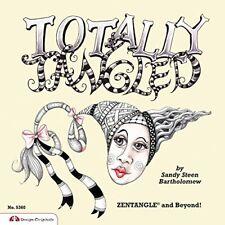 Totally Tangled: Zentangle and Beyond!-Sandy Steen Bartholomew