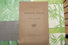 FRAN��OIS VILLON / LÉON VILLAIN  / LECTURE COMMENTÉE  / 1920