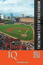 NEW Baltimore Orioles IQ: The Ultimate Test of True Fandom (Volume 29)