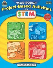 Teacher Created Resources Year Round Project-Based Activities for STEM PreK-K