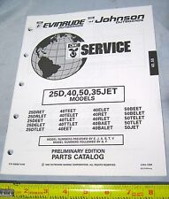 1992 Johnson Evinrude 25D, 40HP, 50HP, 35 JET Models Boat Motor Parts Catalog