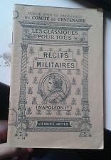 NAPOLEON Ier. Récits militaires. Hatier. 1921.