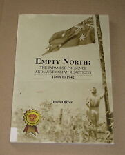 EMPTY NORTH: The Japanese Presence and Australian Reactions 1860s to 1942 OLIVER