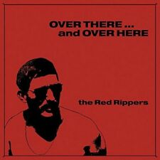 The Red Rippers - Over There... And Over Here (NEW CD)