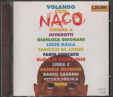 "NACO - RARO CD "" VOLANDO CON NACO ""  ELIO  DE ANDRE'  MINA  JOVANOTTI  DALLA"