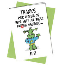 #652 OFFICE CARD New Job Leaving Work Colleague Bye Rude Greeting Funny Card