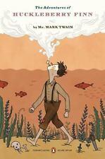 The Adventures of Huckleberry Finn: [Penguin Classics Deluxe Edition]  Twain, Ma