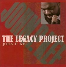 The  Legacy Project by John P. Kee (CD, Jan-2011, Verity Gospel Music Group)