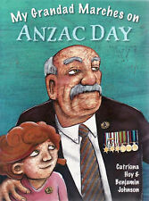 My Grandad Marches on Anzac Day by Catriona Hoy (Paperback, 2008)