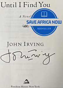 UNTIL I FIND YOU by John Irving (2005) ~ SIGNED ~ First Edition, First Printing