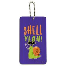Shell Yeah Hell Yes Snail Funny Humor Wood Luggage Card Suitcase Carry-On ID Tag