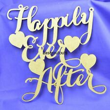 Lasercut MDF Happily Ever After, Wooden, 300mm Wide, Sign, Crafting, Wedding