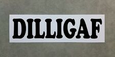 DILLIGAF - Funny Sticker for car or toolbox. Style 2.