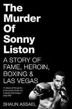 The Murder of Sonny Liston: A Story of Fame, Heroin, Boxing & Las Vegas by...