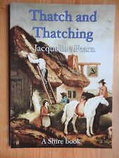 Thatch and Thatching - Jacqueline Fearn Shire Books
