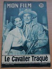MON FILM - RANDOLPH SCOTT et JOAN WELDON  Dans: LE CAVALIER TRAQUE Numéro: N°516