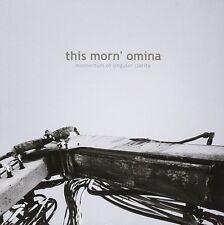 THIS MORN OMINA Momentum Of Singular Clarity CD 2009
