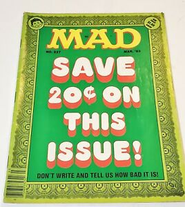 Mad No.237 March 1983 Save 20¢ Don't Write & Tell Us How Bad It Is  POLTERGEIST